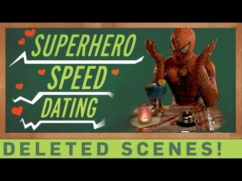 Deleted Scenes - Superhero Speed Dating