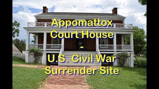 Appomattox Court House - The End of the American Civil War - Travels With Phil