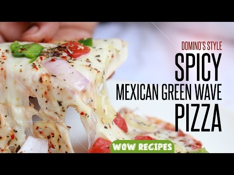 Dominos Style Mexican Green Wave Pizza | Easy Homemade Pizza Recipes by WOW Recipes
