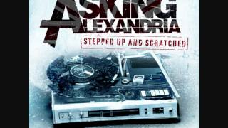Asking Alexandria - A Single Moment of Sincerity [KC Blitz Remix]
