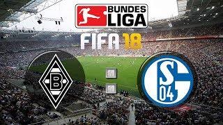 FIFA 18 Bundesliga Borussia Mönchengladbach : FC Schalke 04 | Gameplay Deutsch Livestream