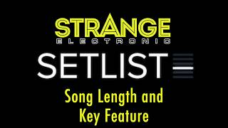SetList by Strange Electronic: Song Length and Key Feature