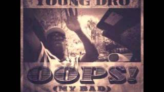 Watch Young Dro Oops my Bad video