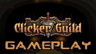 Clicker Guild | HD Gameplay Part 1