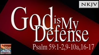 Psalm 59 Song quotGod is My Defensequot Esther Mui