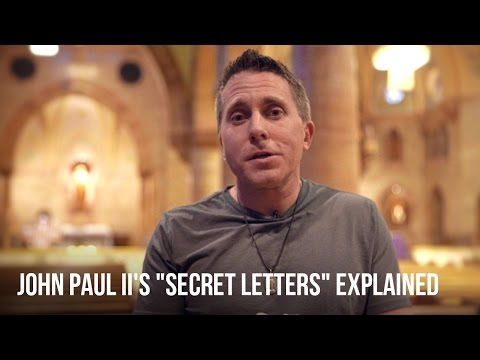 "John Paul II's ""Secret Letters"" Explained"
