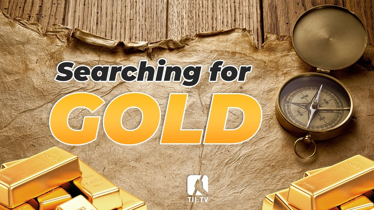 Searching for Gold