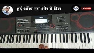 Hui Aankh Num Aur Yeh Dil Muskuraya Keyboard Instrumental Cover Song