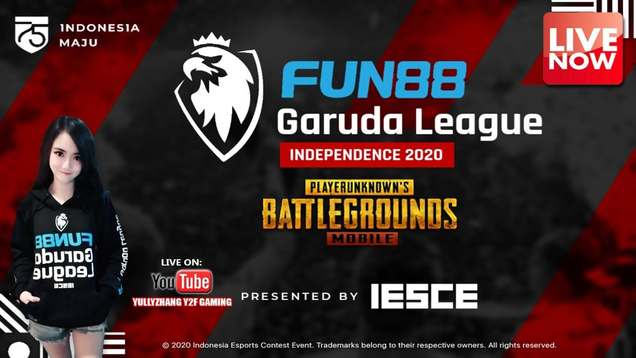 (SEP 11) FUN88 GARUDA LEAGUE INDEPENDENCE DAY 2020 PUBGM - IESCE ESPORTS TOURNAMENT