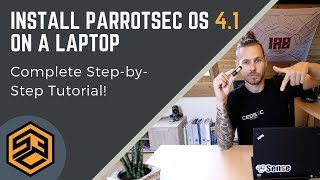 Install Parrot OS on a Laptop (vers. 4.1) - Step-By-Step!