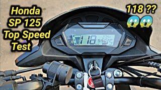 Honda SP 125 Top Speed Test  1st Gear to 5th Gear  All Gear Real Top Speed  Rider Arjun Rathore