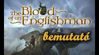 The Blood of an Englishman - társasjáték bemutató