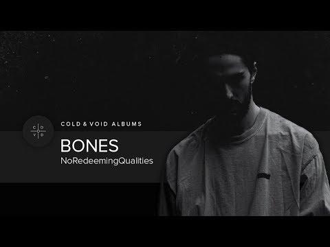 Bones – NoRedeemingQualities [FULL ALBUM]
