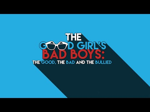 The Good Girl's Bad Boys: The Good, The Bad and The Bullied (Wattpad Fan-Made Trailer)