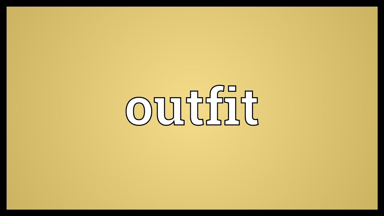 Outfit Meaning