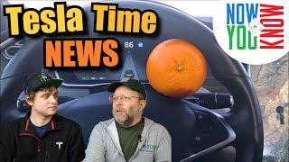 Tesla Time News - Orange You Glad It