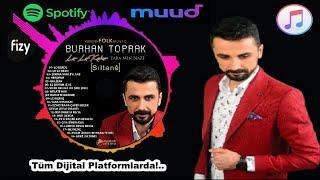 Burhan Toprak - HALAY GOVEND XURFANİ- YENİ ALBÜM FULL - (Official Audıo)