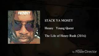 Stack ya money ft Young Quent