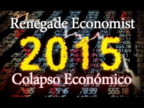 V Guerrilla Economist Youtube 2015 Colapso Economi...
