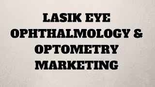 St. Louis Lasik Surgery Ophthalmology & Optometry Marketing and Advertising