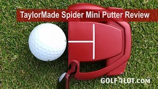 TaylorMade Spider Mini Putter Review By Golfalot