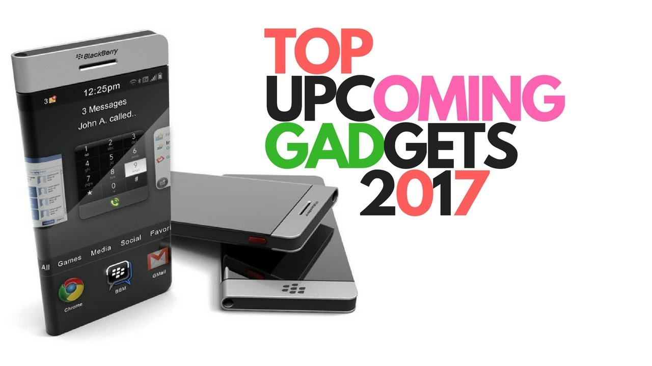 Upcoming Electronic Gadgets