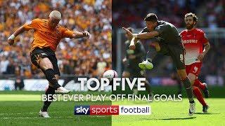 Top Five BEST Ever Play-Off Final Goals! 🔥