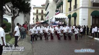 Banda el Hogar desfile 3 de Noviembre 2011 parte 1.