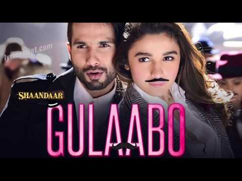 Gulabo song lyrics (shandaar)
