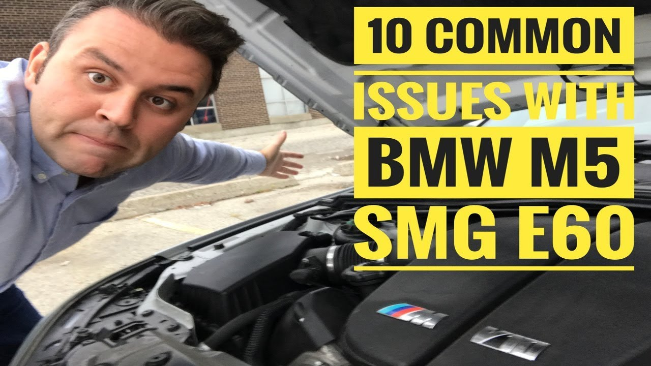WATCH THIS BEFORE BUYING BMW M5 E60 SMG  10 COMMON ISSUES AND