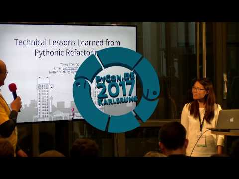 PyCon.DE 2017 Yenny Cheung - Technical Lessons Learned from Pythonic Refactoring