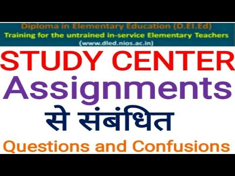 nios d el ed study center assignments questions and confusions  ed study center assignments questions and confusions cheapest online एजुकेशन college