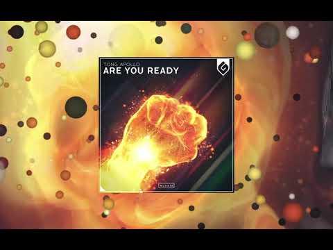 Tong Apollo - Are You Ready (Original Mix)