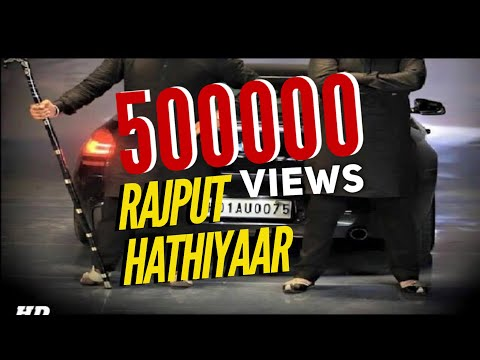 Hathiyaar   New Rajputana Song 2017  S.S Rajput Arainpura   RANA RAJPUTANA