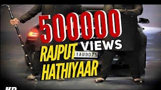 Hathiyaar | New Rajputana Song 2017 |S.S Rajput Arainpura | RANA RAJPUTANA