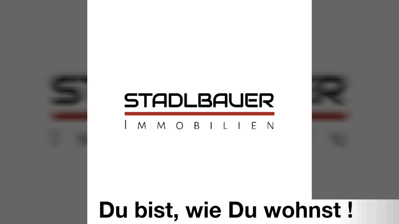 STADLBAUER Immobilien  - Official Video