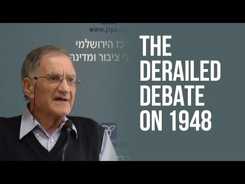 Old Historians, New Historians, No Historians: The Derailed Debate on 1948