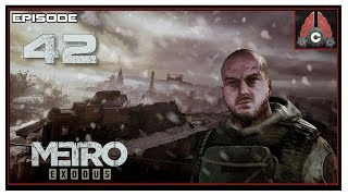 Let's Play Metro: Exodus (Ranger Hardcore) With CohhCarnage - Episode 42
