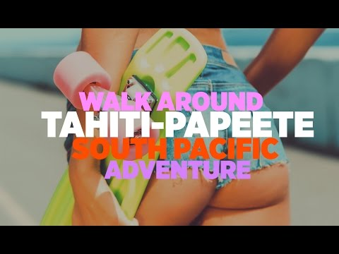 TAHITI PAPEETE EXPENSES Centre of South Pacific