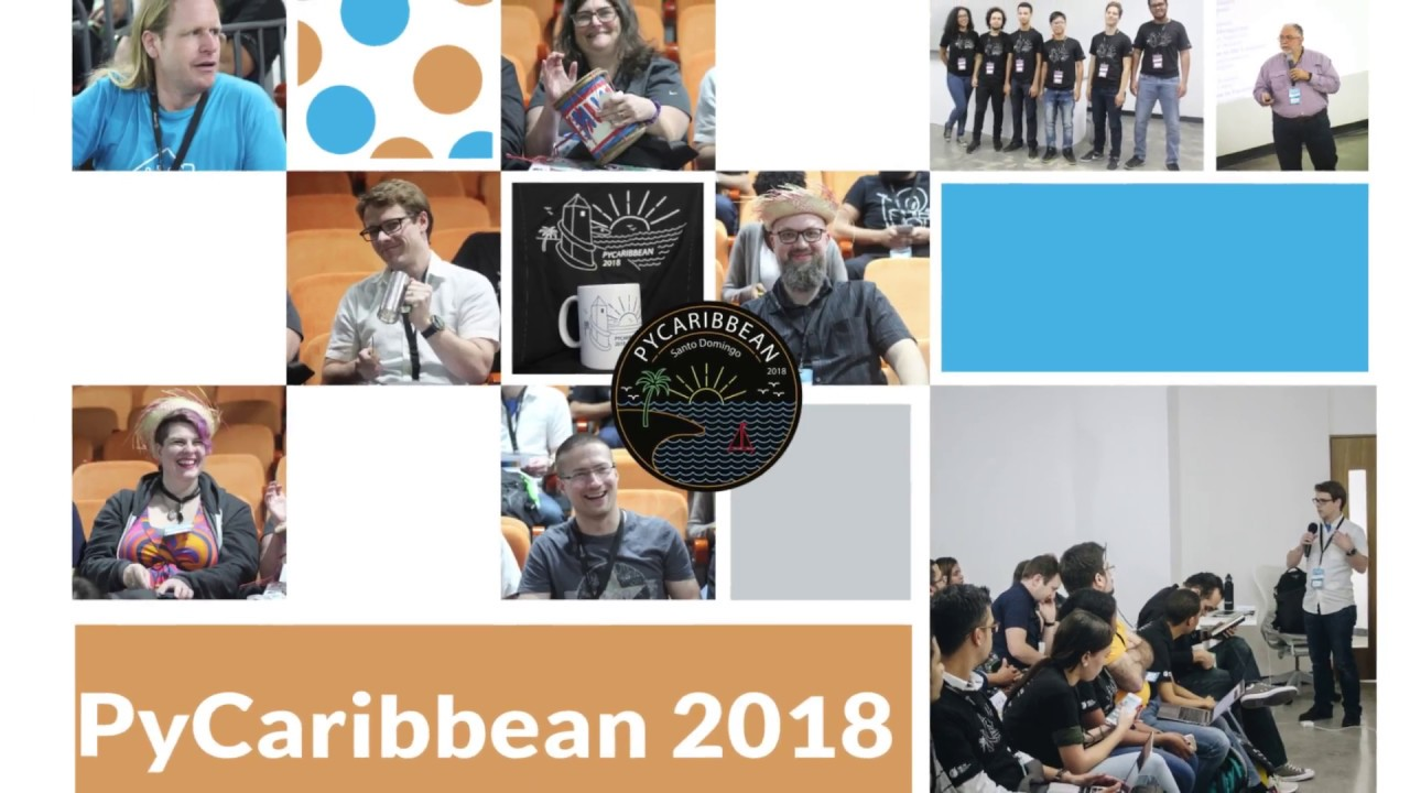 Image from PyCaribbean 2018 - Closing Video
