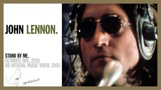 STAND BY ME. (Ultimate Mix, 2020) - John Lennon (official music video HD)