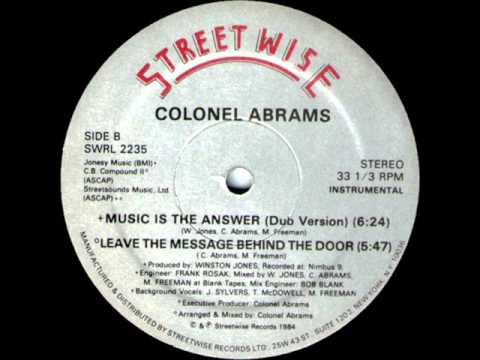 Colonel Abrams - Music Is The Answer (Dub Version)