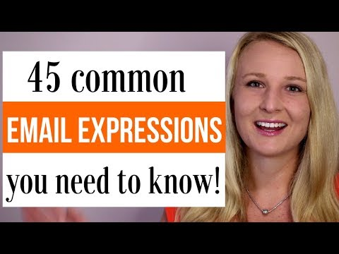 45 EMAIL EXPRESSIONS YOU NEED TO KNOW!