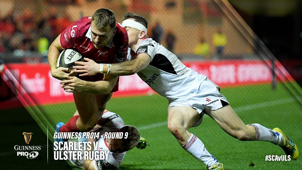 Scarlets v Ulster Rugby, Guinness Pro 14 2018/19 | Ultimate