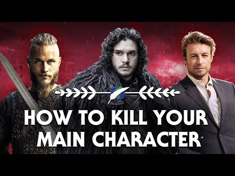 On Writing: how to kill your main character [ Game of Thrones l Vikings ]