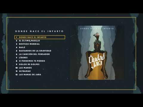 Ciudad Jara - Donde Nace el Infarto (El Último Pasillo, 2020) Álbum completo