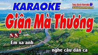 Giận Mà Thương Karaoke 123 HD - Nhạc Sống Tùng Bách