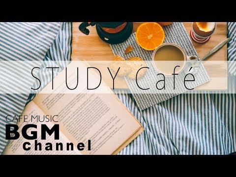 Cafe Music For Study - Relaxing Bossa Nova & Jazz Music - Background Cafe Music