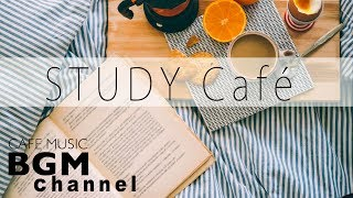 Cafe Music For Study - Relaxing Bossa Nova & Jazz Music - Background Cafe Music