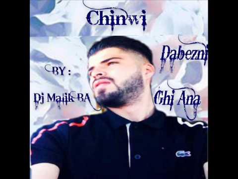 chinwi abdelhadi dabezni ghir ana 2015 By : Dj MaLiK